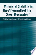Financial Stability In The Aftermath Of The Great Recession