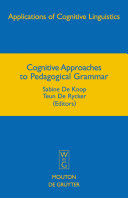Cognitive Approaches to Pedagogical Grammar