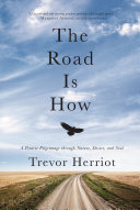 The Road Is How Book