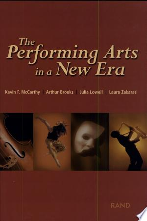 The+Performing+Arts+in+a+New+Era