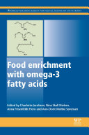 Food Enrichment with Omega 3 Fatty Acids