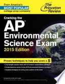 Cracking the AP Environmental Science Exam  2015 Edition Book