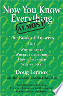 Now You Know Almost Everything Book