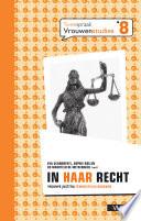 In Haar Recht Vrouwe Justitia Feministisch Bekeken