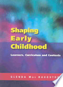 Shaping Early Childhood Learners Curriculum And Contexts