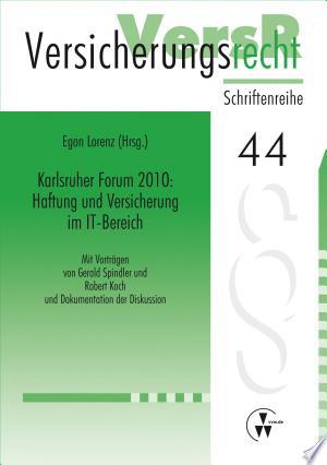 [pdf - epub] Karlsruher Forum 2010: Haftung und Versicherung im IT-Bereich - Read eBooks Online