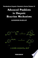 Advanced Problems in Organic Reaction Mechanisms Book