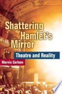 Shattering Hamlet S Mirror PDF