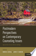 Postmodern Perspectives on Contemporary Counseling Issues Book