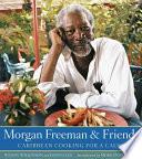 Morgan Freeman and Friends