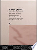 Women s Voices from the Rainforest
