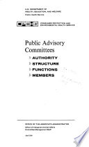 Public Advisory Committees Authority Structure Functions Members