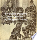 Five Little Peppers Seven Novels