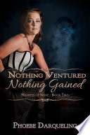 Nothing Ventured  Nothing Gained