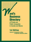 Ward's Business Directory of Private and Public Companies in Canada and Mexico ebook
