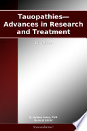 Tauopathies   Advances in Research and Treatment  2012 Edition Book