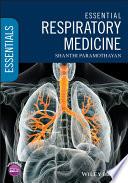 """Essential Respiratory Medicine"" by Shanthi Paramothayan"