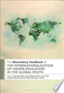 The Bloomsbury Handbook of the Internationalization of Higher Education in the Global South
