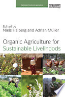 Organic Agriculture for Sustainable Livelihoods