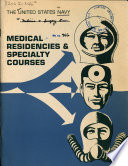 The United States Navy Medical Residencies and Specialty Course