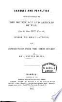 Charges and Penalties with Reference to the Mutiny Act and Articles of War     Book