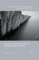 Security, Identity, and British Counterterrorism Policy [Pdf/ePub] eBook