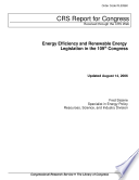 Energy Efficiency And Renewable Energy Legislation In The 109th Congress Book PDF