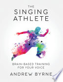 The Singing Athlete Book