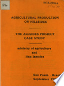 Agricultural Production On Hillsides The Allsides Project Case Study