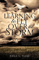 Learning to Fly Over the Storm Book