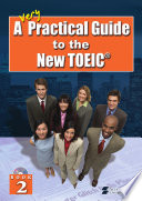 A Very Practical Guide to the New TOEIC   Book 2