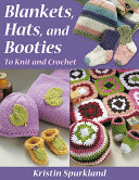 Blankets, Hats, and Booties ebook