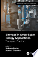 Biomass in Small Scale Energy Applications