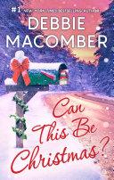 Can This Be Christmas   novella