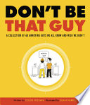 Don t Be That Guy