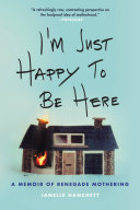 I'm Just Happy to Be Here Book