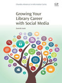 Growing Your Library Career with Social Media