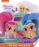 Wish Upon a Sleepover   Shimmer and Shine