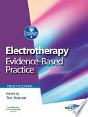 """""""Electrotherapy E-Book: evidence-based practice"""" by Tim Watson"""