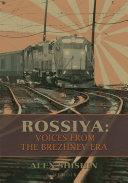 Rossiya: Voices from the Brezhnev Era Pdf/ePub eBook