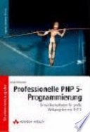 Professionelle PHP-5-Programmierung