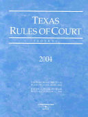 Texas Rules Of Court 2004