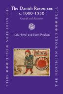 The Danish Resources c. 1000-1550