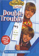 Suite Life of Zack & Cody, Book 2: Double Trouble