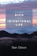 Living A Rich And Intentional Life
