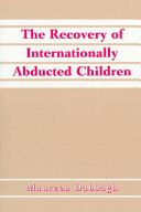 The Recovery Of Internationally Abducted Children