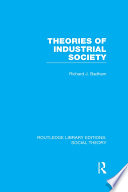 Theories Of Industrial Society Rle Social Theory