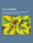 Felid Hybrids