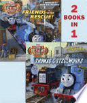 Thomas at the Steelworks/Friends to the Rescue