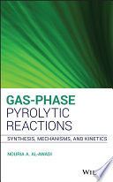 Gas Phase Pyrolytic Reactions